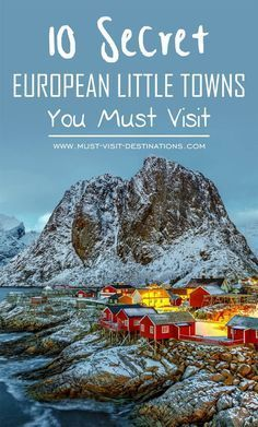 10 Secret European Little Towns You Must Visit. Hidden treasures and gems of Europe. Where to visit in Europe. Travelling tips for Europe Backpacking Europe, Europe Travel Tips, Travel Goals, Travel Guides, Places To Travel, Travel Destinations, Places To Visit, Travel List, Europe Europe