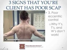 Signs your client has poor scapular control...great video!!!