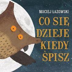 Co się dzieje kiedy śpisz - Łazowski Maciej
