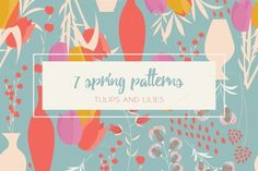 7 Spring Patterns - Tulips & Lilies by Blue Lela Illustrations on Creative Market