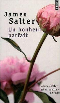 Lundi Librairie : Un bonheur parfait de James Salter | ParisianShoeGals