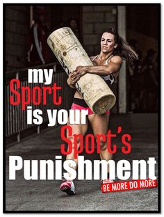 My Sport is your Sport's PUNISHMENT. #Crossfit