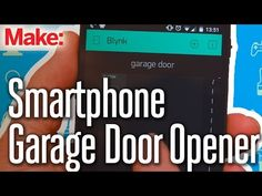 Open the Garage Door with a Phone and Particle Core | Make: