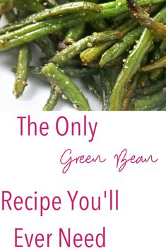 roasted recipe green beans youll oven only bean ever need the Oven Roasted Green Beans Recipe the only green bean recipe youll ever needYou can find Fresh green bean recipes and more on our website Oven Green Beans, Oven Roasted Green Beans, Healthy Green Beans, Baked Green Beans, Garlic Green Beans, Fresh Green Bean Recipes, Cooking Fresh Green Beans, Side Dish Recipes, Vegetable Recipes