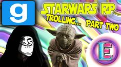 Gmod Starwars RP TROLLING - When the dark side takes over ! (Really funn...