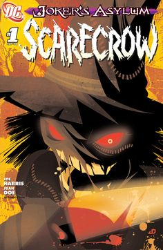 Joker's Asylum: Scarecrow #1 (September 2008) - Juan Doe Arkham Asylum, Rogues, September, Joker, Club, Comics, Gallery, Movie Posters, Art