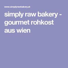 simply raw bakery - gourmet rohkost aus wien