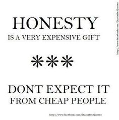 honesty is the best policy.for more reasons than you think. Cute Quotes, Great Quotes, Quotes To Live By, Inspirational Quotes, Meaningful Quotes, Motivational Pics, Kid Quotes, Simple Quotes, Amazing Quotes