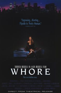 Whore , starring Theresa Russell, Benjamin Mouton, Michael Crabtree, John Diehl. This choppy melodrama investigates the life of a prostitute in a pseudo-documentary style. The bottom... #Drama