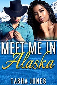 Meet Me In Alaska (BWWM Pregnancy Romance) by Tasha Jones, #InterracialRomance http://www.amazon.com/dp/B00XF6GUHS/ref=cm_sw_r_pi_dp_KcYxvb04FBDXH