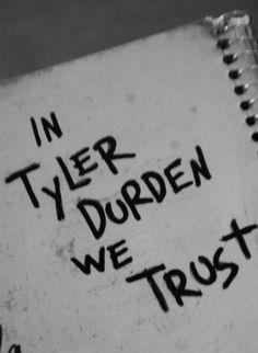 In Tyler Durden we trust