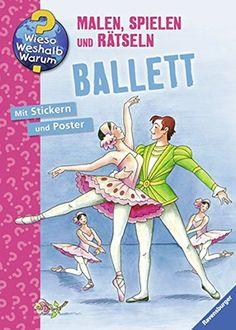 Ballett Wieso? Weshalb? Warum? Malen, spielen und rätseln: AmazonSmile: Gerlinde Keller: Bücher