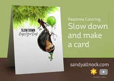 Slow down and make a card (Slothsome) – Sandy Allnock