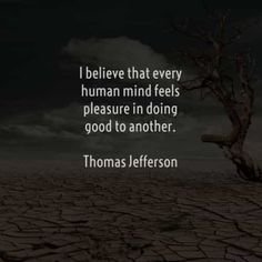 55 Famous and sayings by Thomas Jefferson. Here are the best Thomas Jefferson quotes to read that will surely inspire you. Know Who You Are, What You Can Do, Thomas Jefferson Quotes, Short Inspirational Quotes, Human Mind, Say More, Founding Fathers, Travel Alone, Happy Moments