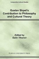 Gustav Shpet's contribution to philosophy and cultural theory / edited by Galin Tihanov