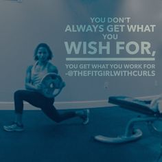 #WordSwagApp you don't always get what you wish for you get what you work for #mondaymotivation #fitfam #thefitgirlwithcurls follow my Instagram @thefitgirlwithcurls
