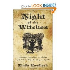 Night of the Witches: Folklore, Traditions & Recipes for Celebrating Walpurgis Night. This one of the most unique pagan reads I've come across in a while.
