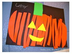 Peace, Love & First Grade-- trace and cut a pumpkin pattern, then cut the pumpkin into strips and glue onto paper. Add the face and stem last. So cute!