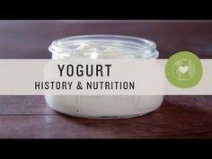 Yogurt: History and Nutrition