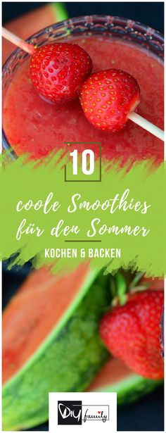 Kühlt euch ab mit diesen coolen Smoothie Rezepten gegen die Hitze. Da können alle mit zubereiten und danach trinken.