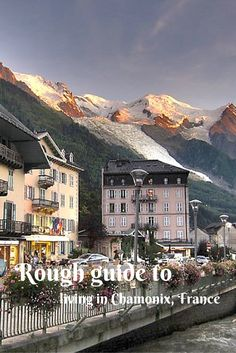 Rough guide to living in Chamonix, France