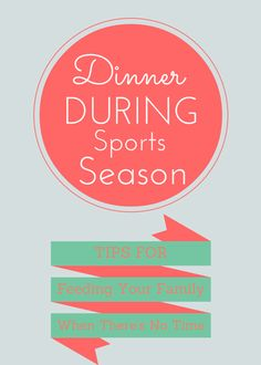 Dinner during sports season - How to handle it?  Here are my top tips to keep the family eating together (at least most of the time) and avoid the drive-thru.