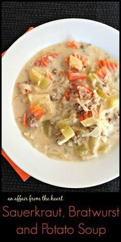 Sauerkraut, Bratwurst and Potato Soup - A creamy, slightly tangy soup full of veggies, potatoes, bratwurst and sauerkraut. An Affair from the Heart