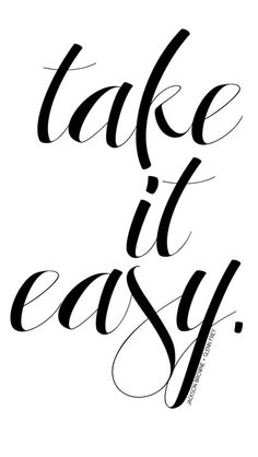 Take it #easy! #iPhone 5 #Wallpaper #Quotes