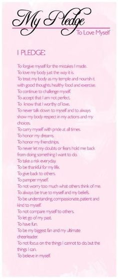 My Pledge To Love Myself. EVERYONE SHOULD READ THIS!!! by millie