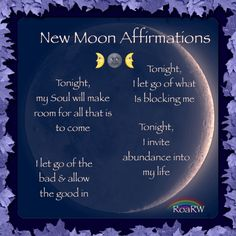 Phases of the Moon: The New Moon ~ Affirmations