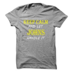 Keep Calm and Let JOHNS Handle It TA - #hoodie quotes #cozy sweater. WANT THIS => https://www.sunfrog.com/Names/Keep-Calm-and-Let-JOHNS-Handle-It-TA-SportsGrey-10191531-Guys.html?68278