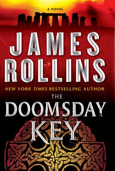 The Doomsday Key: A Sigma Force Novel (Hardcover). Read the story description here: http://jamesrollins.com/book/the-doomsday-key-a-sigma-force-novel/