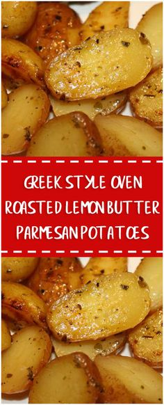 Greek Style Oven Roasted Lemon Butter Parmesan Potatoes  #oven #roasted #lemon #butter #parmesan #potatoes #whole30 #foodlover #homecooking #cooking #cookingtips