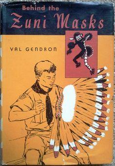 Behind the Zuni Masks: Amazon.co.uk: Val Gendron: Books