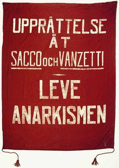 Free Sacco & Vanzetti!  Anarchy