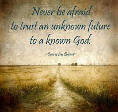 Trust Unknown Future to a Known God