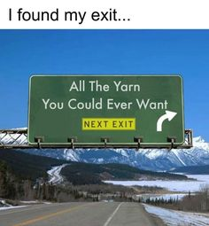 Knitting Patterns Funny My cars tires veering off exit ramp Knitting Quotes, Knitting Humor, Crochet Humor, Knitting Yarn, Knitting Patterns, Funny Crochet, Crochet Patterns, Crochet Ideas, Knitting Needles