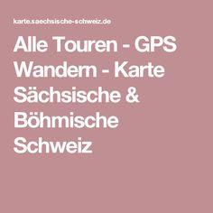 Alle Touren - GPS Wandern - Karte Sächsische & Böhmische Schweiz