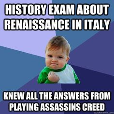 history exam about Renaissance in italy Knew all the answers from playing assassins creed Success Kid Success Kid, Vegan Humor, Vegan Memes, Vegan Facts, Vegan Quotes, Pinterest Memes, Pinterest Pin, Lol, Gaming Memes