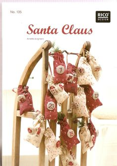 Rico book no 135 ~ Santa Claus Nordic Cross Stitch Designs, some great ideas for Christmas decorations Homemade Christmas, Christmas Diy, Christmas Decorations, Album Design, Book Design, Cross Stitch Magazines, Santa Doll, Christmas Embroidery Patterns, Advent Calenders