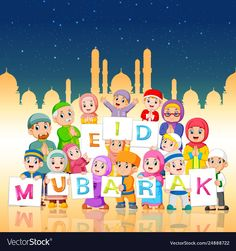 Children are holding ied mubarak board Royalty Free Vector Eid Mubarak Greetings, Happy Eid Mubarak, Eid Card Designs, Eid Pics, Eid Mubarak Wallpaper, Ied Mubarak, Eid Poetry, Ramadan Cards, Ramadan Activities