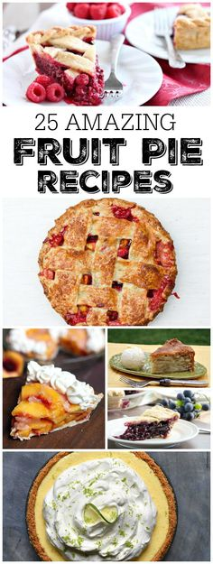 25 Amazing Fruit Pie Recipes: Raspberry Pie Blackberry Pie Lemon Sour Cream Pie Watermelon Chiffon Pie Rustic Plum Biscuit Pie Concord Grape Pie Fresh Huckleberry Pie and MORE! Tart Recipes, Best Dessert Recipes, Fun Desserts, Delicious Desserts, Cooking Recipes, Vegetarian Recipes, Fruit Recipes, Recipies, Healthy Recipes