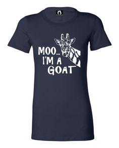Juniors Moo....I'm A Goat Funny Animal T-Shirt