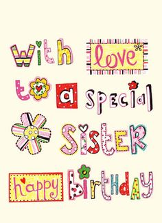 Best Happy and Funny Birthday Wishes for Sister with Images, Quotes and Poems. These birthday wishes for sister are from friends, in laws and family. Happy Birthday Sister Pictures, Happy Birthday Wishes Sister, Happy Birthday Wishes Cards, Sister Birthday Quotes, Happy Birthday Fun, Sister Quotes, Funny Birthday, Birthday Cards, Girl Quotes
