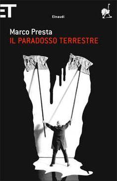 Marco Presta, Il paradosso terrestre, Super ET - DISPONIBILE ANCHE IN EBOOK