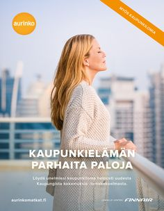 Kaupunkielämän parhaita paloja / Aurinkomatkat