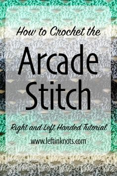 The Arcade Stitch is an easy crochet stitch that creates a beautiful, cut-out design perfect for lighter spring or summer garments. I've got a right and left handed video tutorial for you to use to learn this stitch, and then a few free crochet patterns that you can practice it with! #crochet #crochetstitch #crochettutorial #videotutorial