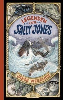 A lenda de Sally Jones / Jakob Wegelius Oliver Jeffers, Tapas, Enchanted Book, Fantastic Voyage, Quentin Blake, Teacher Books, Pulp, Chapter Books, Sally