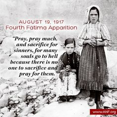 Daily Quote - Our Lady said at Fatima in August. Catholic Quotes, Catholic Prayers, Catholic Saints, Roman Catholic, Catholic Pictures, Islamic Pictures, Daily Inspiration Quotes, Spiritual Inspiration, Messages From Heaven