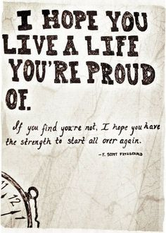 Inspirational & Positive Life Quotes : live a life you're proud of